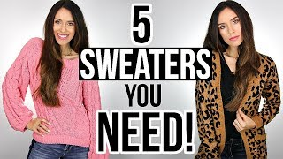 5 SWEATERS Every Woman NEEDS In Their Closet!