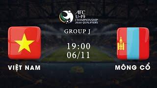 Trực tiếp | Việt Nam - Mông Cổ | Bảng J vòng loại giải U19 châu Á 2020 | VFF Channel