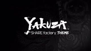 Yakuza SHAREfactory™ Theme (PS4)