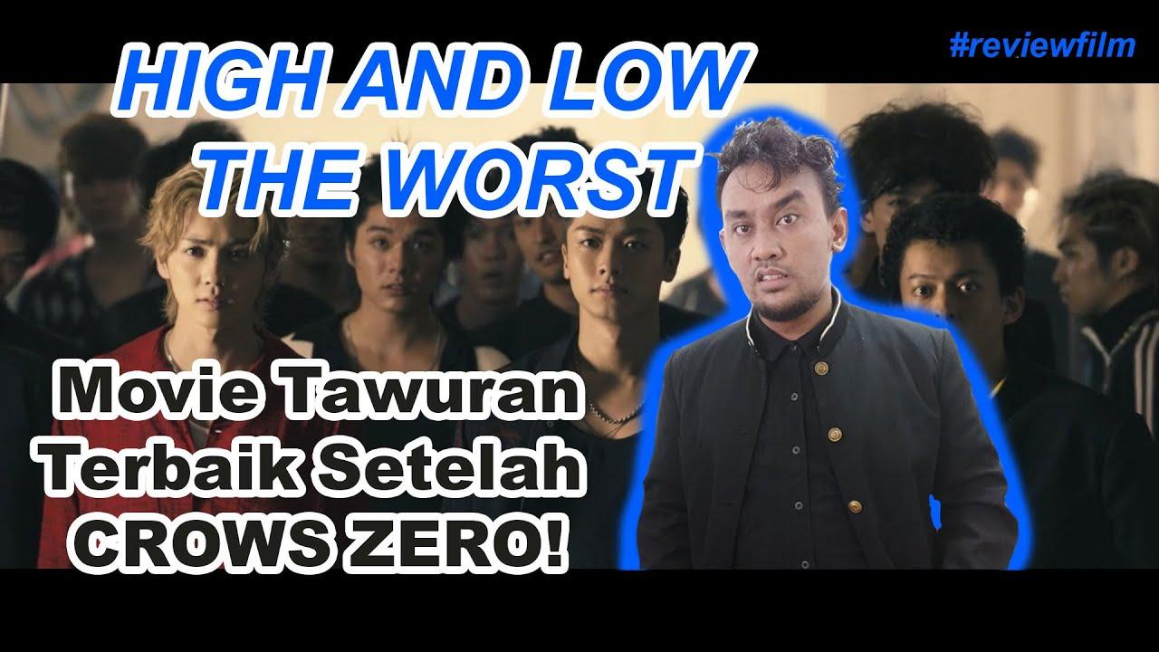 HIGH AND LOW THE WORST | MOVIE TAWURAN PELAJAR TERBAIK SETELAH CROWS ZERO