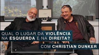 Qual o lugar da violência na esquerda e na direita? | Christian Dunker Video