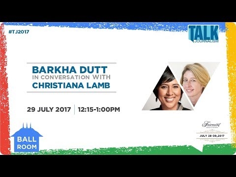 Talk Journalism 2017 -Barkha Dutt  In conversation with Christina Lamb