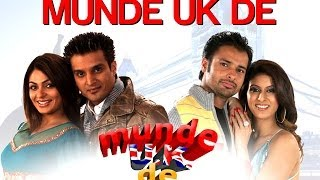 Munde UK De - Title Song - Labh Jhanjua - Jimmy Shergill