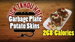 Nick Tahou's Style Garbage Plate Potato Skins Recipe - Hellthyjunkfood