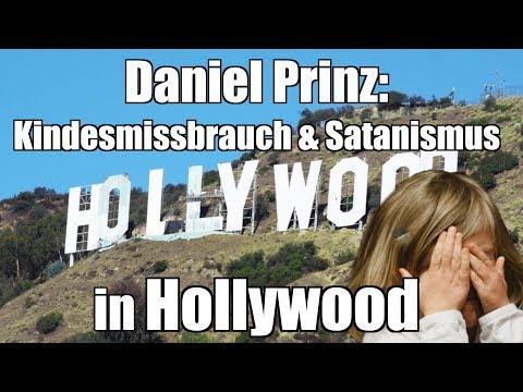 Daniel Prinz: Kindesmissbrauch & Satanismus in Hollywood