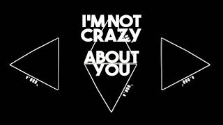 Yukon Blonde - Crazy (Lyric Video)