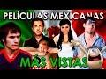 LAS 10 PELÍCULAS MEXICANAS MÁS VISTAS | MÁS TAQUILLERAS RECIENTES COMPLETAS 2015