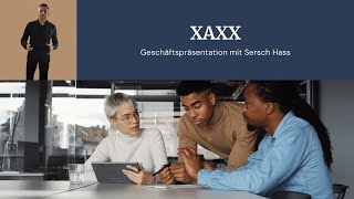 Geschäftsvorstellung XAXX mit Sersch Hass