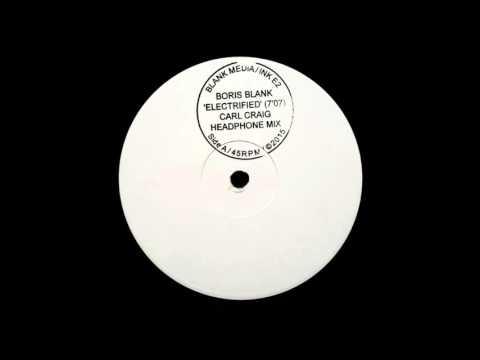 Boris Blank - Electrified (Carl Craig Headphone Mix)