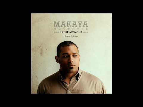 Makaya - In the Moment Deluxe Edition ((FULL ALBUM))