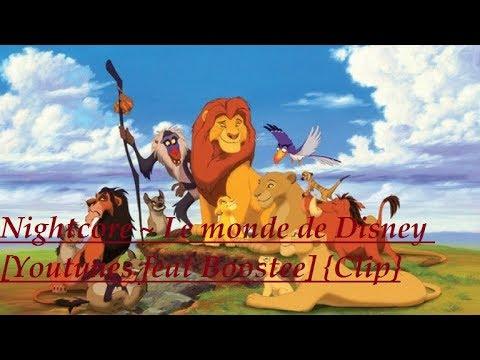 Nightcore ~ Le monde de Disney Youtunes feat Boostee {Clip}