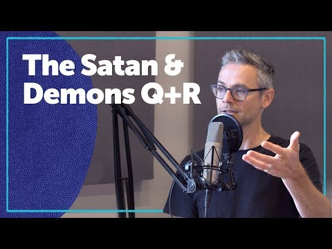 The Satan and Demons - Question and Response