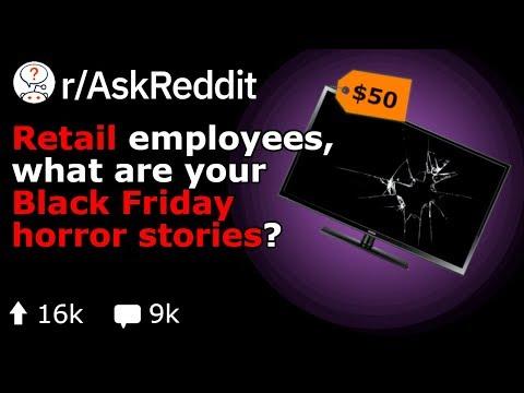 Retail Employees' INSANE Black Friday Stories (Reddit R/AskReddit)