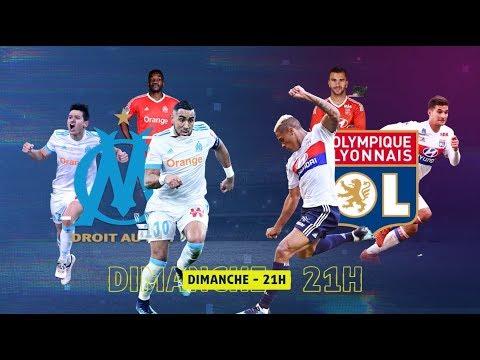 Bande Annonce Olympique Marseille / Olympique Lyonnais - OM / OL [Ligue 1 Conforama 2017-18]