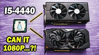 will-the-i5-4440-bottleneck-a-gtx-1660-super-or-rx-570-in-late-2019