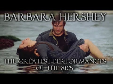Barbara Hershey  The Greatest Performances of the 80s