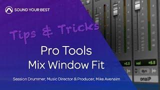 Pro Tools Tips & Tricks | Mix Window Fit