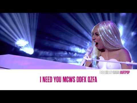 "Lady Gaga ""Dope"" Live Piano & Voice + Lyrics On Screen - ARTPOP"