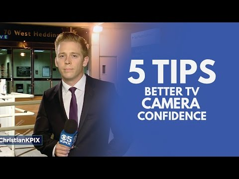 Camera Confidence: 5 Tips for Better Television Camera Presence