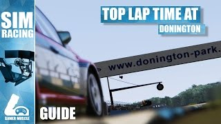 Learn How To Drive A Fast Lap At Donington Park Circuit !