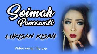 Gambar cover LUKISAN KISAH | Soimah Pancawati | Video Song | by CNT