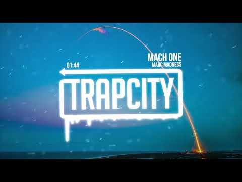 Marc Madness - Mach One
