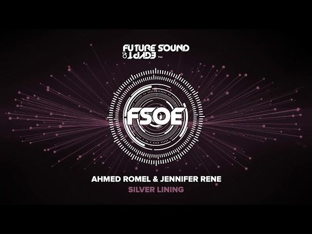 Ahmed Romel & Jennifer Rene - Silver Lining