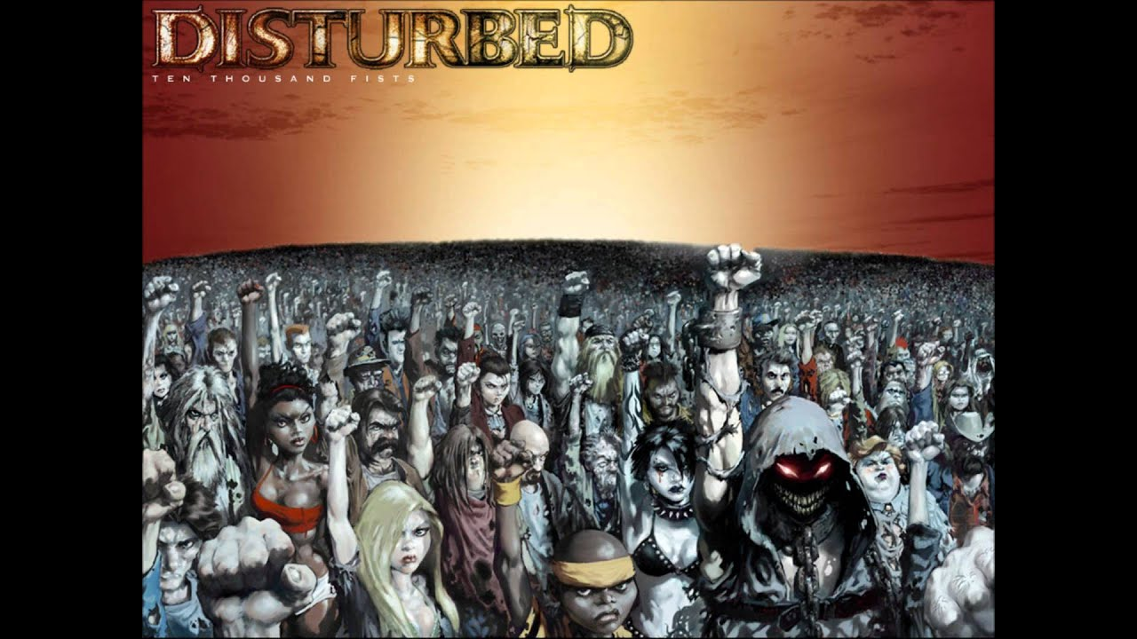 fist Ten disturbed thousand by