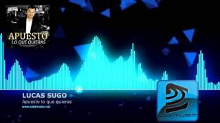 LUCAS SUGO - Apuesto lo que quieras - Pista musical karaoke - Demo CALAMUSIC STUDIO