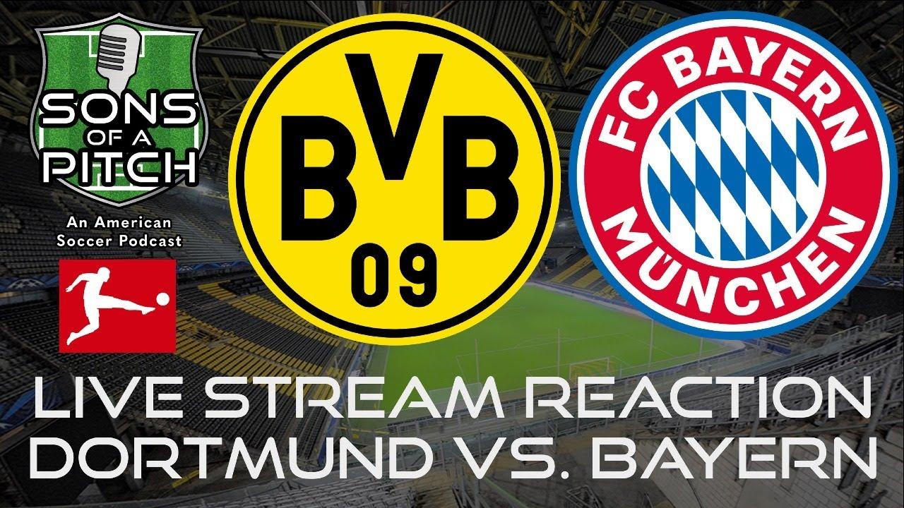 Bayern München Vs Borussia Dortmund Live Stream
