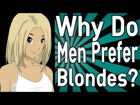 Why do guys like blondes