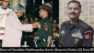 Story of Havaldar Madhusudan S…