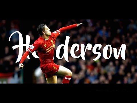 Jordan Henderson | Liverpool 2011-16 | HD