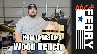 Ⓕ How To Make A Bench From Only 2x6's (ep28)