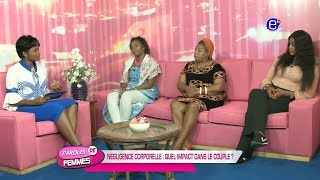 PAROLES DE FEMMES (NEGLIGENCE  CORPORELLE: QUEL IMPACT DANS LE COUPLE?) DU 24 JUILLET 2018