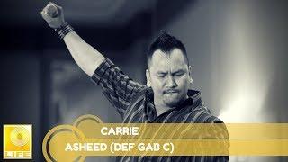 Video Asheed (Def Gab C)- Carrie download MP3, 3GP, MP4, WEBM, AVI, FLV Agustus 2018