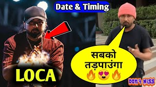 "Yo Yo Honey Singh Superhit Upcoming Song ""LOCA"" Biggest Update 