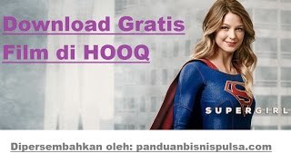 Download lagu Download Film Gratis di Aplikasi HOOQ