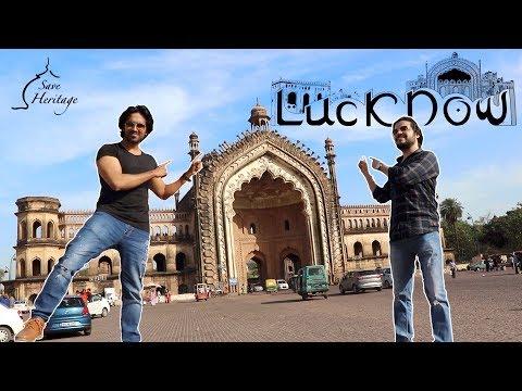 मुस्कुराइए अब आप लखनऊ में है / City Of Nawabs / Lucknow Vlog 2019 ||