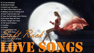Soft rock love song nonstop - Soft Rock 80's, 90's | The Best Soft Rock Songs of All Time