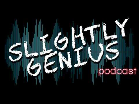 Slightly Genius Podcast | Ep32 - Slightly Genius Hoodies Coming Soon