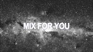 Submerse - Mix For You
