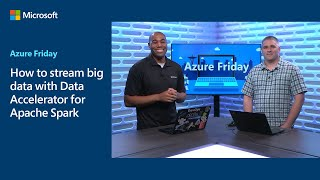How to stream big data with Data Accelerator for Apache Spark | Azure Friday