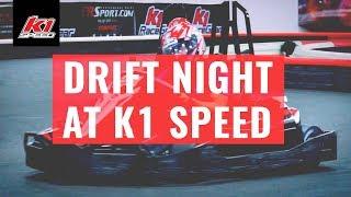 Drift Night is Here! | K1 Speed