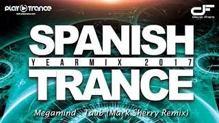 Spanish Trance Yearmix 2017 [David Freire]