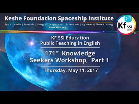 171st Knowledge Seekers Workshop, Part 1 , May 11, 2017