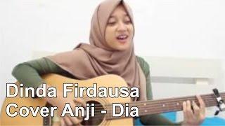 Download Video Dinda Firdausa Cover Anji Dia MP3 3GP MP4