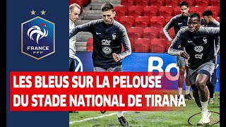 Veille d'Albanie-France à Tirana, Equipe de France I FFF 2019