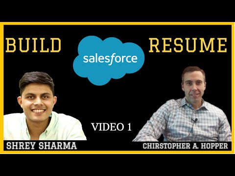 How To Build An Amazing Resume To Get A Job As A Salesforce Professional With Christopher A. Hopper