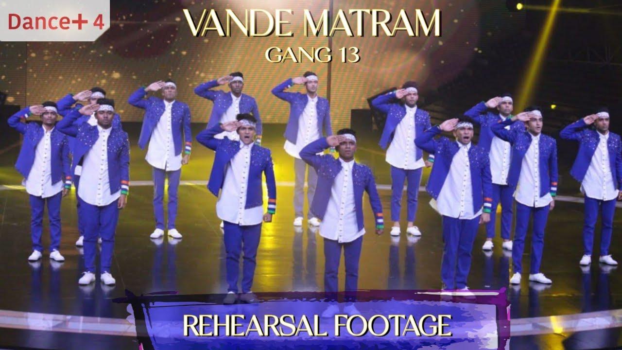 Vande Mataram ABCD2 | GANG 13 (rehearsal footage) | Danceplus4 #gang13 #vandemataram #danceplus